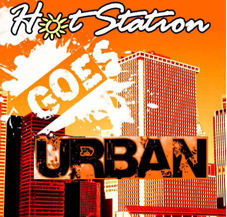 HotStation goes Urban - � ��� ������� ���� HotStation.gr ��� ��� ������� ��� �����