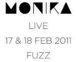 H Monika live ��� Fuzz Club