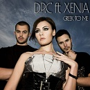 DPC feat Xenia - Greek to Me