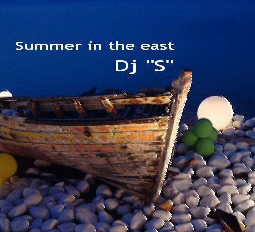 "DJ ""S"" - Summer in East cover"